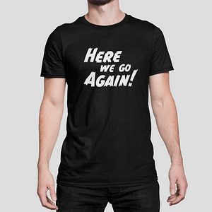 ANTI-VIRUS – T-shirt black, Here we go again