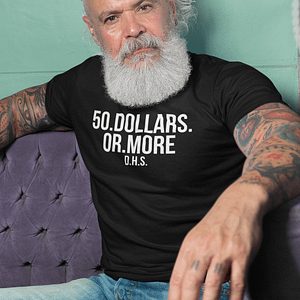 REMEMBER – T-shirt 50 DOLLARS OR MORE, white print