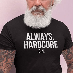 REMEMBER – T-shirt ALWAYS HARDCORE, white print