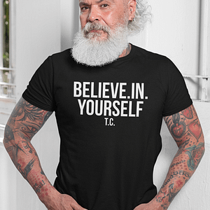 REMEMBER – T-shirt BELIEVE IN YOURSELF, white print