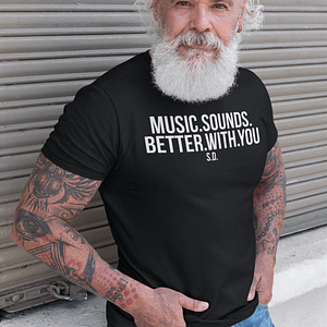 REMEMBER – T-shirt MUSIC SOUNDS BETTER WITH YOU, white print